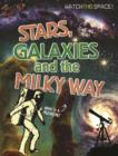 Image for Watch This Space: Stars, Galaxies and the Milky Way