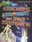 Image for Watch This Space: Astronomy, Astronauts and Space Exploration