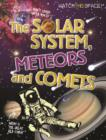 Image for Watch This Space: The Solar System, Meteors and Comets