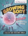 Image for Your Brilliant Body: Your Growing Body and Clever Reproductive System : 6
