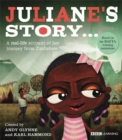 Image for Juliane's story..  : a real-life account of her journey from Zimbabwe