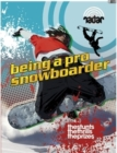 Image for Being a pro snowboarder