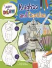 Image for Learn to Draw: Knights and Castles