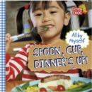 Image for Spoon, cup, dinner's up!