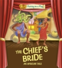 Image for The chief's bride  : an African tale