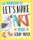 Image for Let's make art with scrap paper