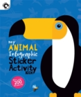 Image for My Animal Infographic Sticker Activity Book