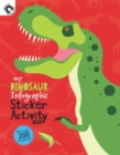 Image for My Dinosaur Infographic Sticker Activity Book