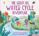 Image for The great big water cycle adventure