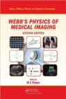 Image for Webb's physics of medical imaging
