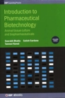 Image for Introduction to pharmaceutical biotechnologyVolume 3,: Animal tissue culture and biopharmaceuticals