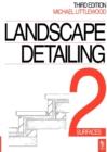 Image for Landscape Detailing Volume 2 : Surfaces