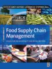Image for Food supply chain management  : issues for the hospitality and retail sectors