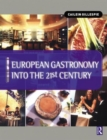 Image for European gastronomy into the 21st century