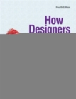 Image for How designers think  : the design process demystified