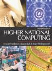 Image for Higher national computing  : core units for BTEC higher nationals in computing and IT