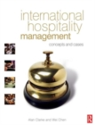 Image for International hospitality management  : concepts and cases