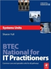 Image for BTEC National for IT practitioners: Systems units