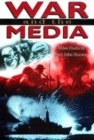 Image for War and the media  : a random searchlight