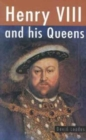 Image for Henry VIII and his queens
