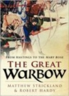 Image for The great warbow  : from Hastings to the Mary Rose