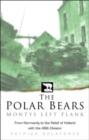 Image for The Polar Bears  : Monty's left flank