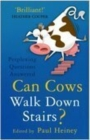 Image for Can cows walk down stairs?  : perplexing questions answered