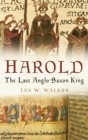 Image for Harold  : the last Anglo-Saxon king