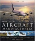 Image for World encyclopedia of aircraft manufacturers  : from the pioneers to the present day
