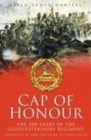 Image for Cap of honour  : the 300 years of the Gloucestershire Regiment