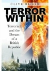 Image for Terror within  : terrorism and the dream of a British republic