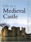 Image for Life in a medieval castle