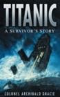 Image for Titanic  : a survivor's story