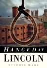 Image for Hanged at Lincoln