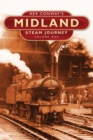 Image for Rex Conway's Midland steam journeyVol. 1