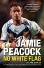 Image for Jamie Peacock: no white flag