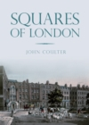 Image for Squares of London