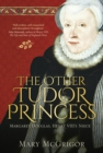 Image for Margaret Douglas: the other Tudor princess