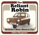 Image for The Reliant Robin  : Britain's most bizarre car
