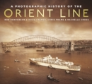 Image for A photographic history of the Orient Line