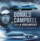 Image for Donald Campbell  : a speed odyssey