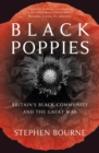Image for Black poppies  : Britain's black community and the Great War