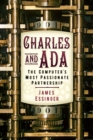 Image for Charles and Ada  : the computer's most passionate partnership