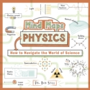 Image for Mind Maps: Physics : How to Navigate the World of Science