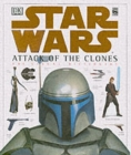 Image for Star Wars, attack of the clones  : the visual dictionary : Visual Dictionary
