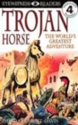 Image for Trojan horse  : the world's greatest adventure