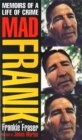 Image for Mad Frank  : memoirs of a life of crime