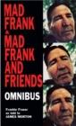 Image for Mad Frank : Mad Frank/Mad Frank And Friends AND Mad Frank and Friends