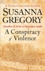 Image for A conspiracy of violence