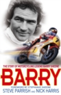 Image for Barry  : the story of motorcycling legend Barry Sheene, MBE